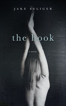 The Hook: A Novel